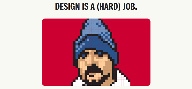 Design is a (hard) job.