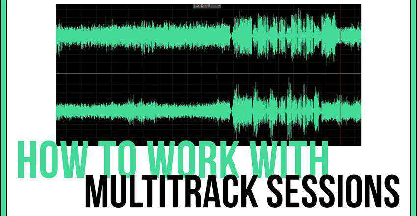 How To Work With Multitrack Sessions In Adobe Audition