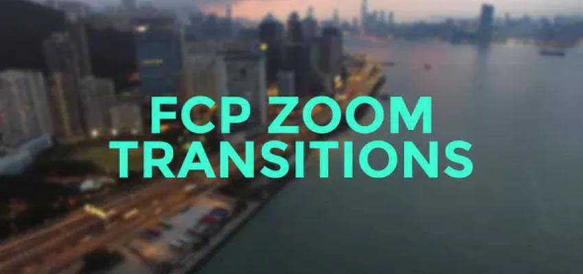 FCP Zoom Motion Transitions