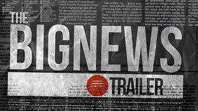 The Big News Trailer