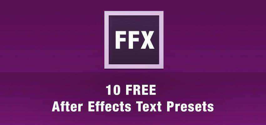10 Free After Effects Text Animation Presets