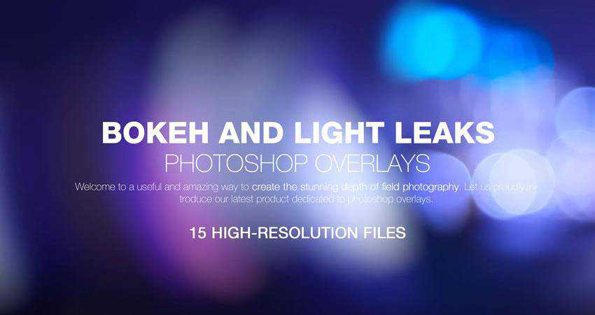 Bokeh Light Leaks Backgrounds Photography Effects