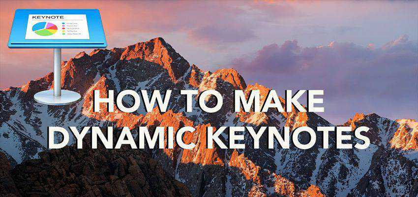 How to Create Dynamic Keynotes