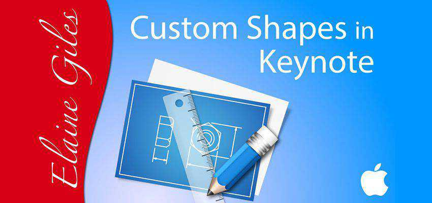 How to Create Custom Shapes in Keynote