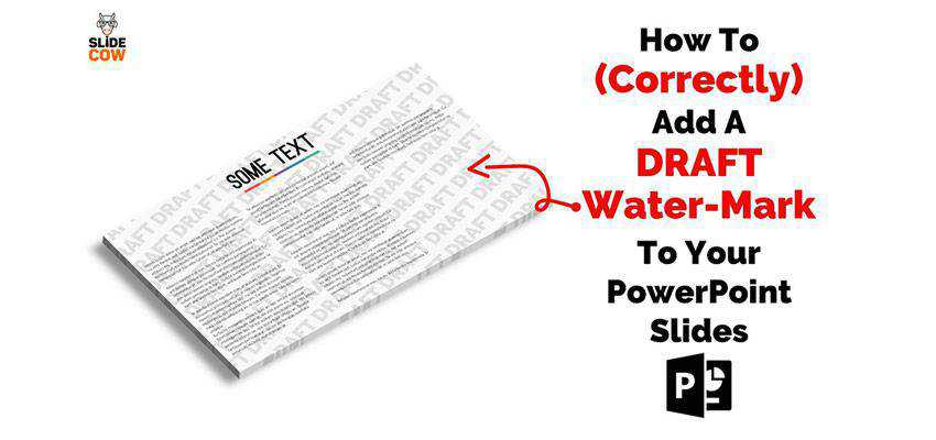 How To Add a Draft Watermark to PowerPoint Slides