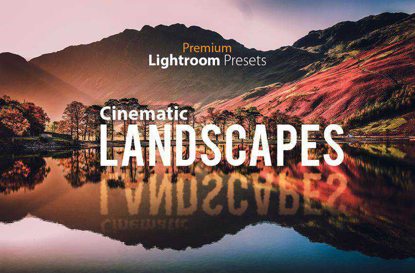 Landscape free cinematic movie lightroom preset