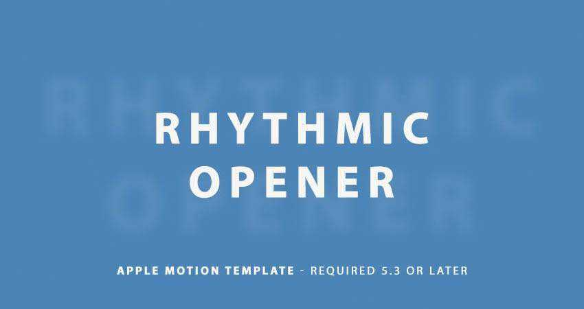Rhythmic Opener Template free final cut pro fcpx preset template