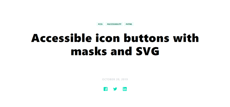 Accessible icon buttons with masks and SVG