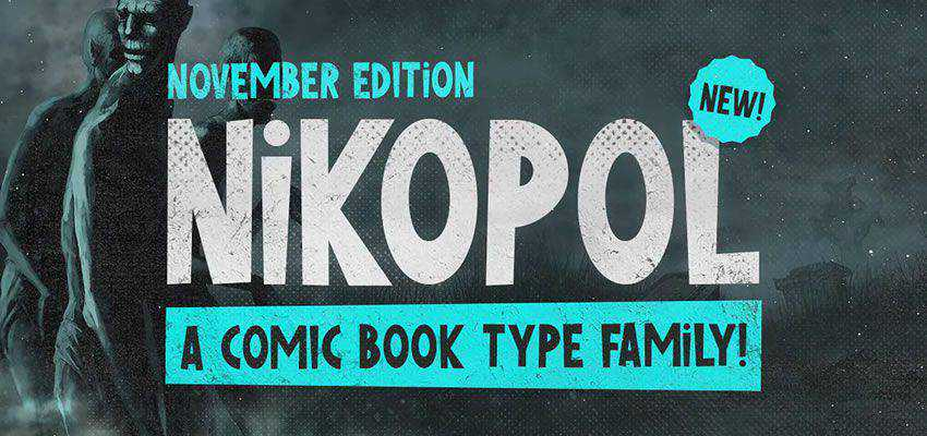 Nikopol Typeface comic cartoon font family