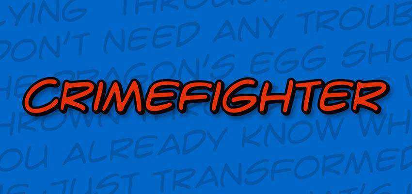 Crime Fighter Comic Font free comic cartoon font family