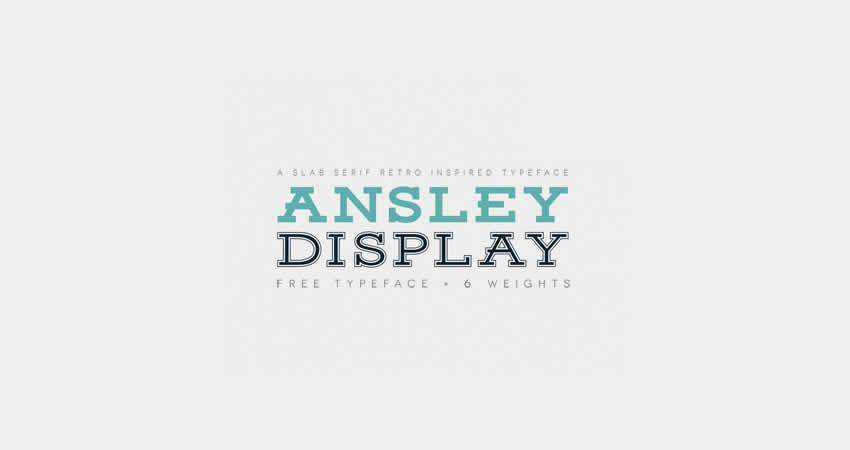 Ansley Display slab free font family typeface