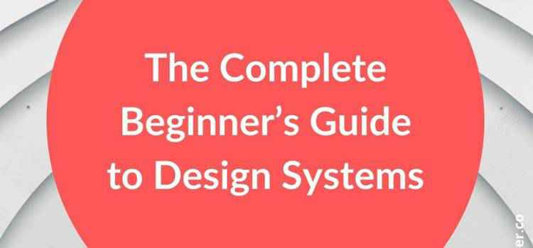 Example from The Complete Beginner's Guide to Design Systems