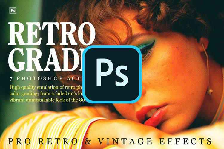 The 20 Best Photoshop Actions for Creating Retro & Vintage Effects