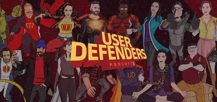 User Defenders ux user experience podcast