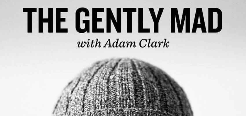 The Gently Mad web design podcast