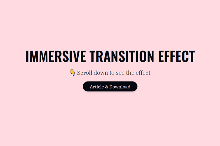 Example from Immersive Transition Effect