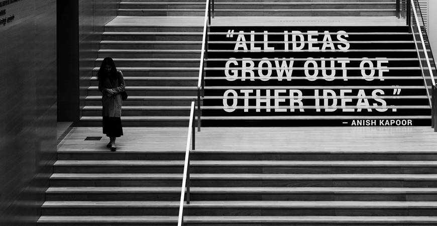 all ideas grow out of other ideas quote black white