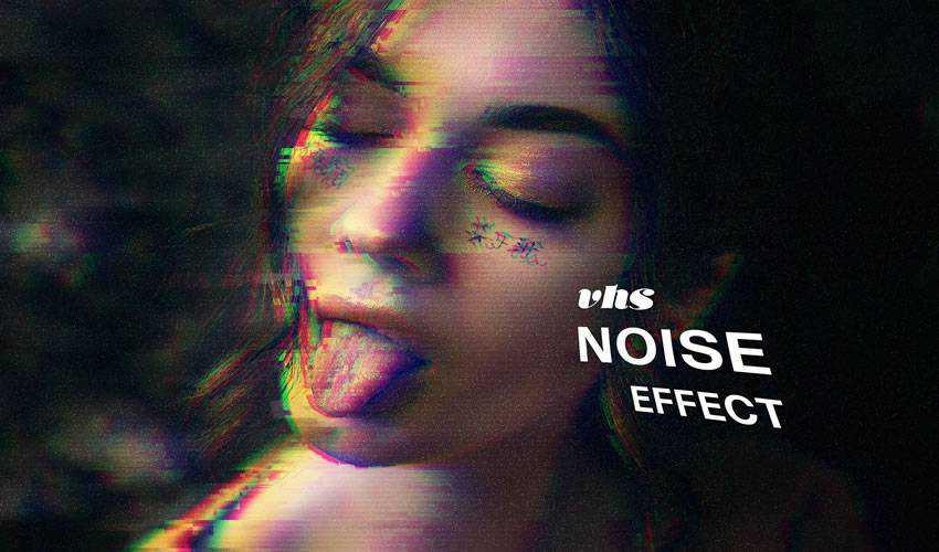 VHS Noise Photo Effect