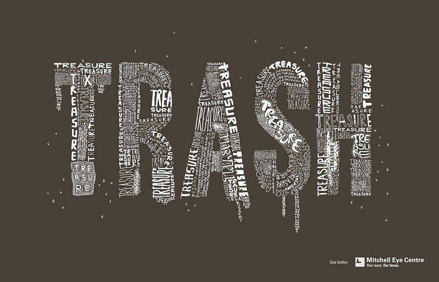 The Mitchell Eye Centre - Trash inspirational typography print ads
