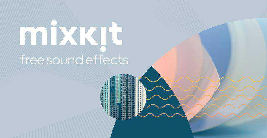 Mixkit Free Sound Effects