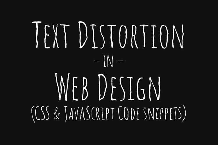 10 Stunning Examples of Text Distortion Effects in Web Design