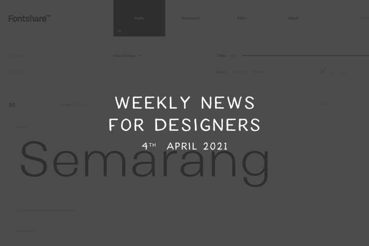 Weekly News for Designers № 586