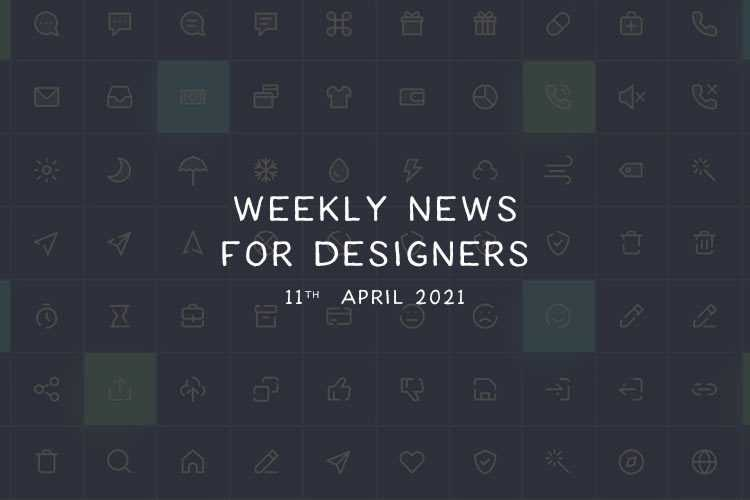 Weekly News for Designers № 587