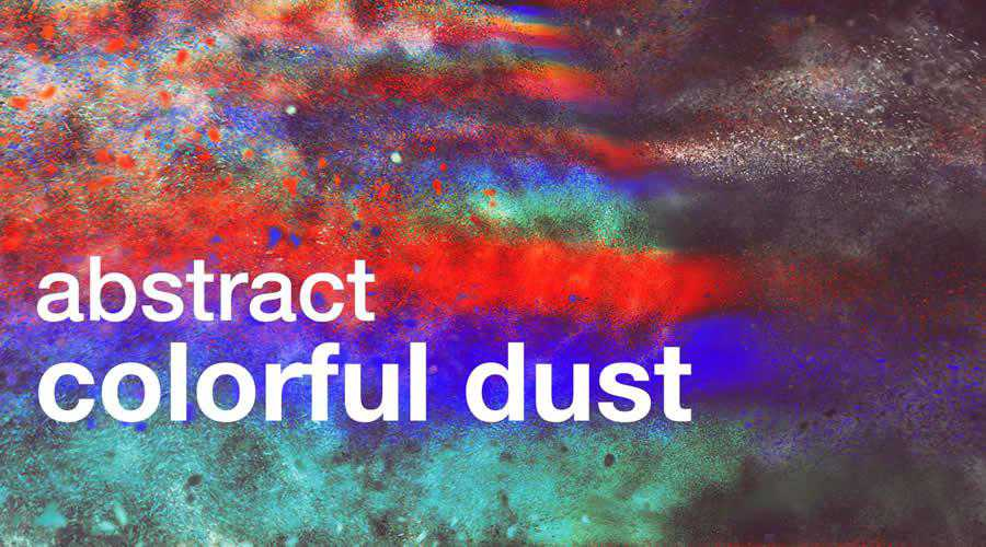 Dust Backgrounds color abstract desktop wallpaper hd 4k high-resolution
