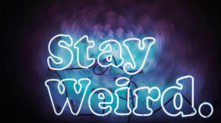 Stay Weird Neon Sign