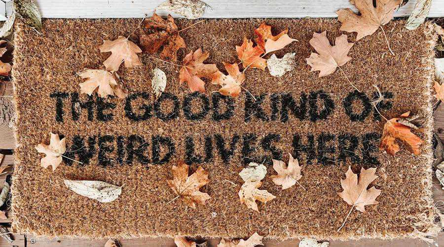 The good kind of weird