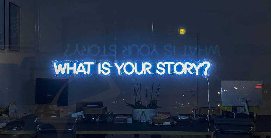 what is your story neon sign