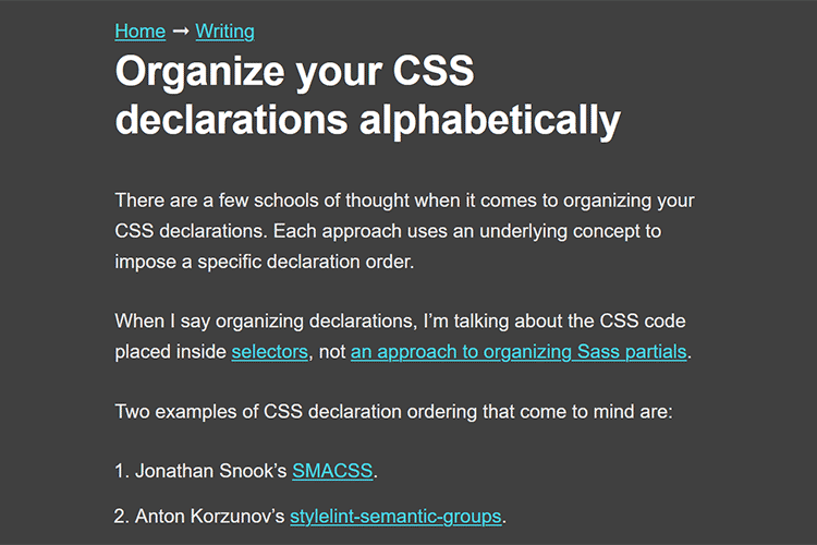 Example from Organize your CSS declarations alphabetically