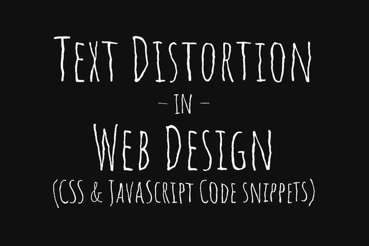 Example from 10 Stunning Examples of Text Distortion Effects in Web Design