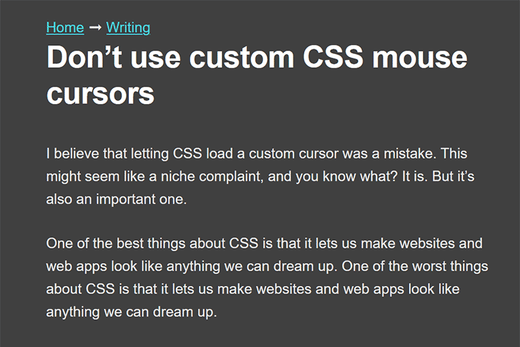 Example from Don't use custom CSS mouse cursors