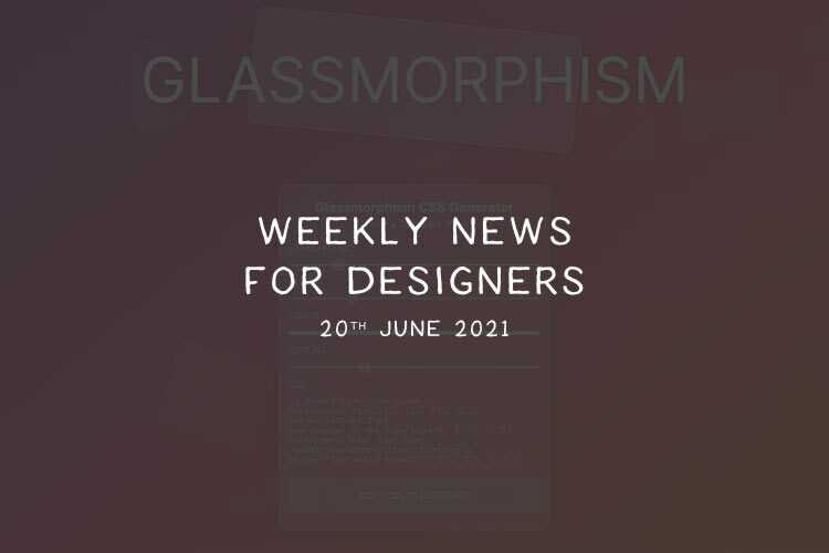 Weekly News for Designers № 597